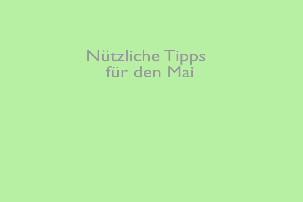 Tipps im Mai